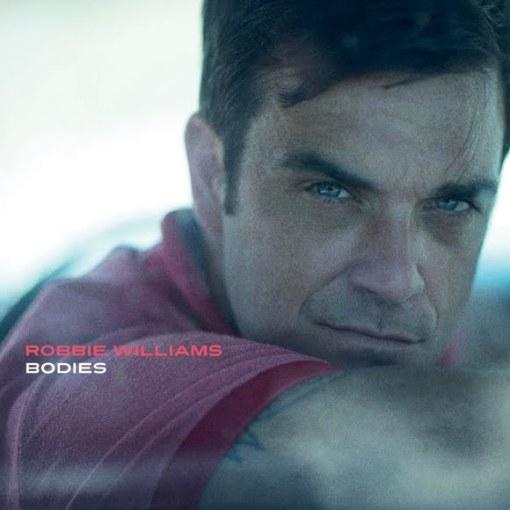 """Bodies"" Robbie Williams"